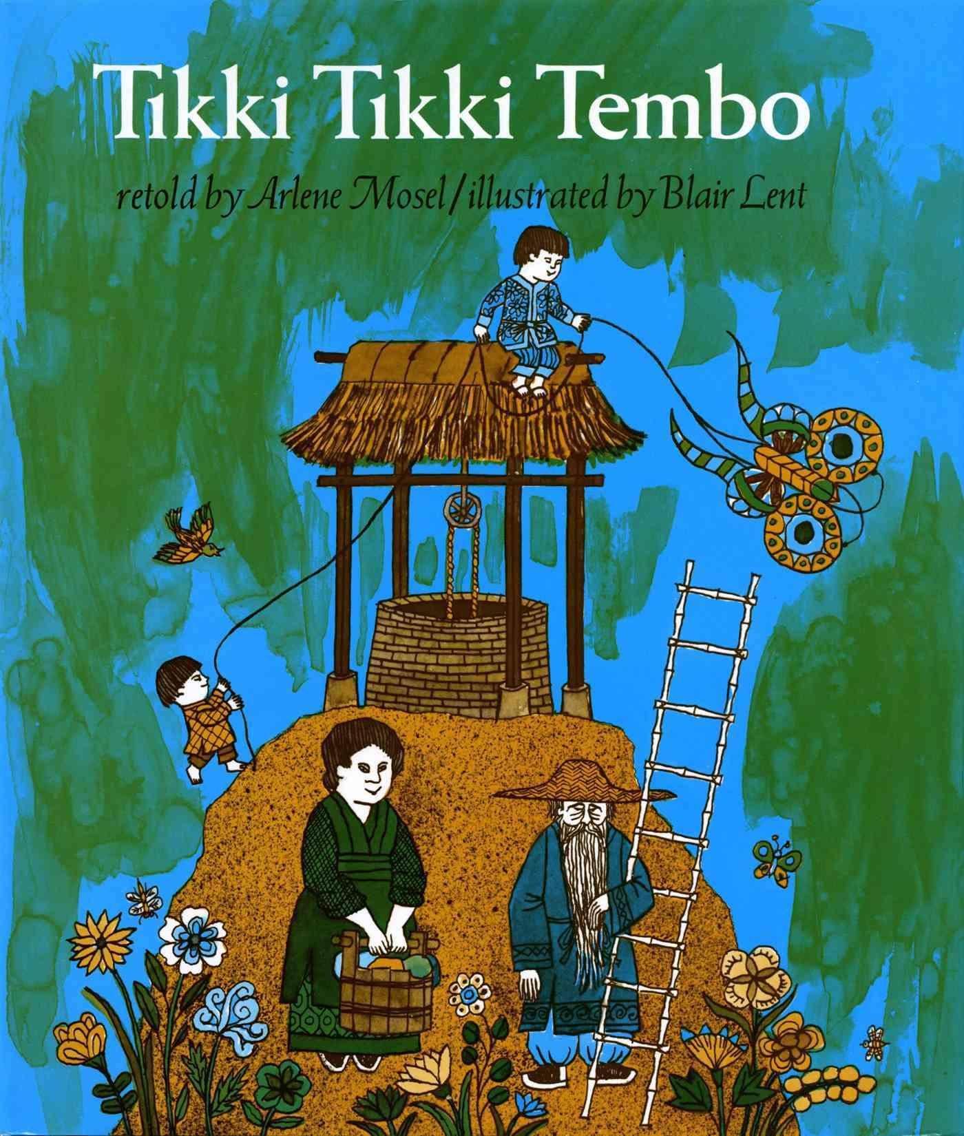 Tikki Tikki Tembo By Mosel, Arlene/ Lent, Blair (ILT)